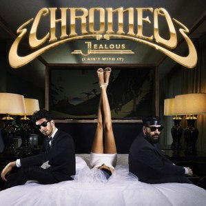 Chrome-Jealous